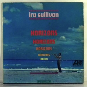 IRA SULLIVAN - Horizons - LP
