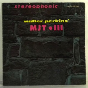 WALTER PERKINS - MJT + III - LP