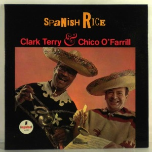 CLARK TERRY & CHICO O'FARRILL - Spanish Rice - LP