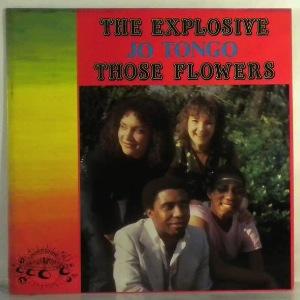 JO TONGO - Those Flowers - LP