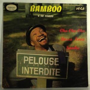 BAMBOO Y SU COMBO - Pelouse interdite' - LP