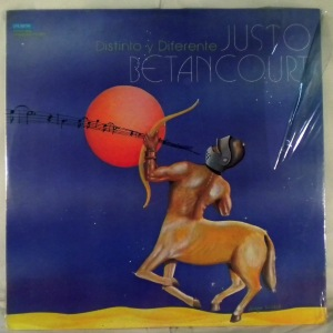 JUSTO BETANCOURT - Distinto y diferente - LP