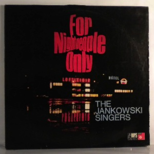THE JANKOWSKI SINGERS - For Night People Only - LP