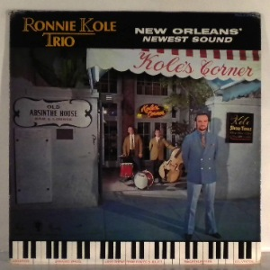 RONNIE KOLE TRIO - New Orleans Newest Sound - LP