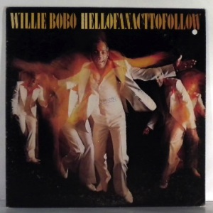 WILLIE BOBO - Hell Of An Act To Follow - 33T