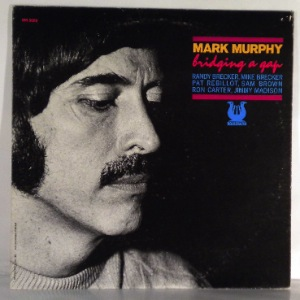 MARK MURPHY - Bridging A Gap - LP
