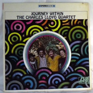 THE CHARLES LLOYD QUARTET - Journey within - LP