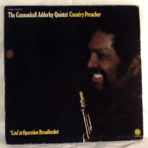 THE CANNONBALL ADDERLEY QUINTET - Country preacher - LP