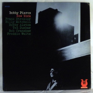 BOBBY PIERCE - New York - LP