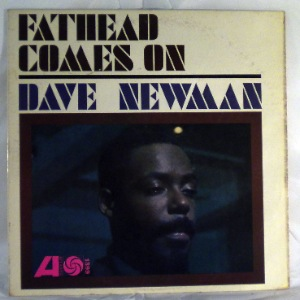 DAVE NEWMAN - Fathead Comes On - LP