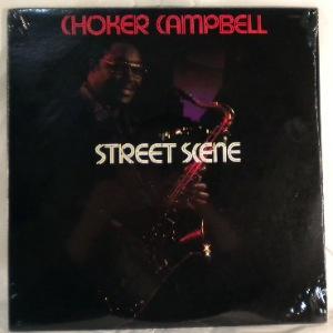CHOKER CAMPBELL - Street scene - LP