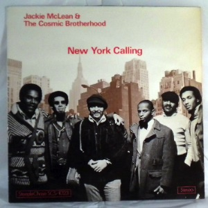 JACKIE MCLEAN & THE COSMIC BROTHERHOOD - New York calling - LP