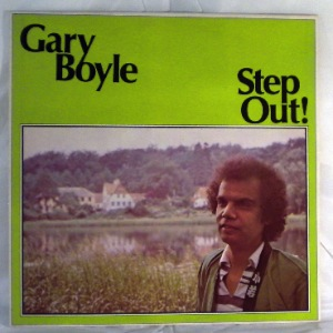 GARY BOYLE - Step out! - LP
