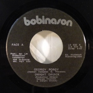 DWIGHT DRUICK - George Porgy - 7inch (SP)