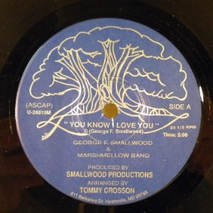 GEORGE SMALLWOOD & MARSHMELLOW BAND - You Know I Love You - 7inch (SP)