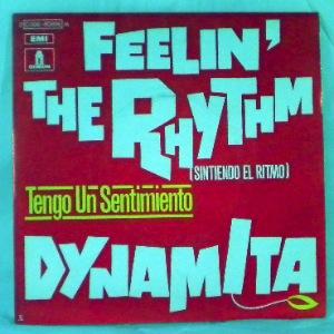 DYNAMITA - Feelin' The Rhythm  / Tengo Un Sentimiento - 45T (SP 2 titres)