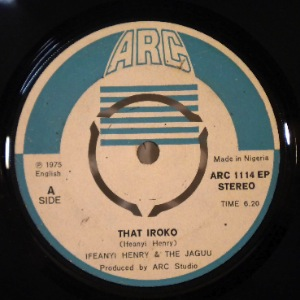 IFEANYI HENRY & THE JAGUU - That iroko - 7inch (SP)