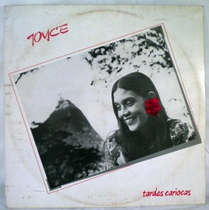 JOYCE - Tardes Cariocas - LP