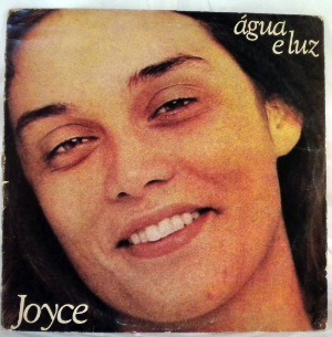 JOYCE - Agua E Luz - LP