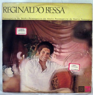REGINALDO BESSA - Passageiro Do Vento - LP