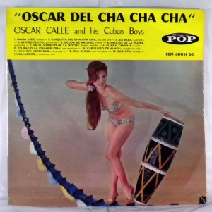 OSCAR CALLE AND HIS CUBAN BOYS - Oscar del cha cha cha - LP