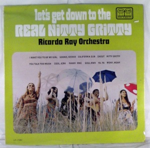 RICARDO RAY ORCHESTRA - Let's get down to the real nitty gritty - LP