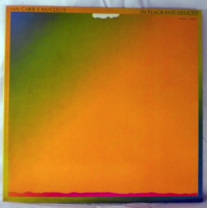 IAN CARR'S NUCLEUS - In Flagranti Delicto - LP