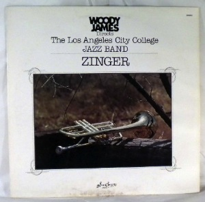 THE LOS ANGELES CITY COLLEGE JAZZ BAND - Zinger - LP