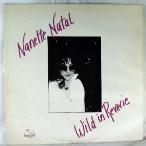 NANETTE NATAL - Wild In Reverie - LP