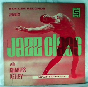 CHARLES KELLEY - Jazz Class - LP