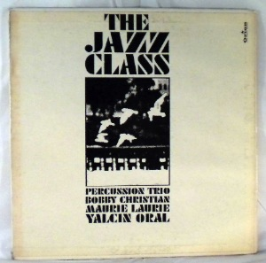 BOBBY CHRISTIAN PERCUSSION TRIO - The Jazz Class - LP