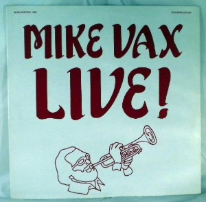 MIKE VAX - Live! - LP