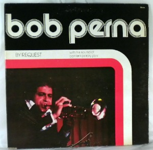 BOB PERNA - By Request - LP