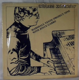 MARSHALL VENTE PROJECT NINE WITH JOYCE GARRO - Endless Intensity - LP