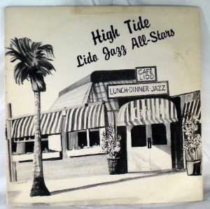 LIDO JAZZ ALL-STARS - High Tide - LP