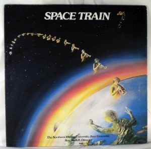 NIU JAZZ ENSEMBLE - Space Train - LP