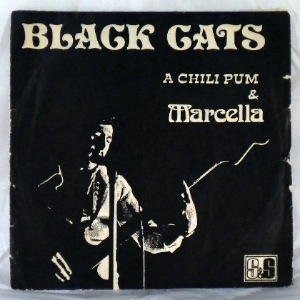 BLACK CATS & MARCELLA - A chili pum - 7inch (SP)