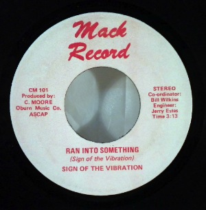 SIGN OF THE VIBRATION - Ran into something - 7inch (SP)
