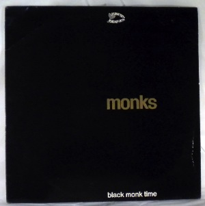 MONKS - Black Monk Time - LP