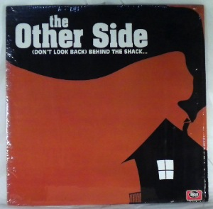 THE OTHER SIDE - (Don't Look Back) Behind The ShackÉ - LP