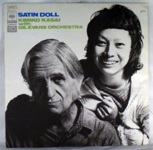 KIMIKO KASAI WITH GIL EVANS ORCHESTRA - Satin Doll - LP