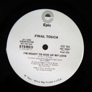 FINAL TOUCH - I'm ready to give up my love - Maxi 45T
