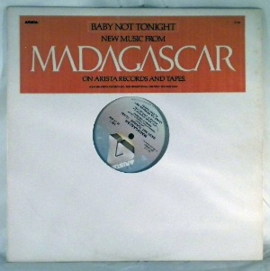 MADAGASCAR - Baby not tonight - 12 inch 45 rpm