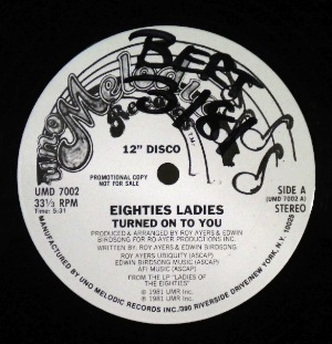 EIGHTIES LADIES - Turned on to you - 12 inch 45 rpm