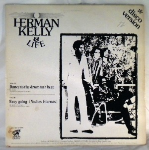 HERMAN KELLY & LIFE - Dance To The Drummer Beat - 12 inch 45 rpm