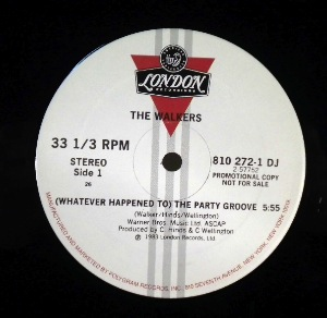 THE WALKERS - (whatever happended) to the party groove - 12 inch 45 rpm
