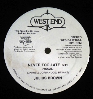 JULIUS BROWN - Never too late - 12 inch 45 rpm