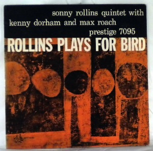 SONNY ROLLINS QUINTET - Rollins Plays For Bird - LP