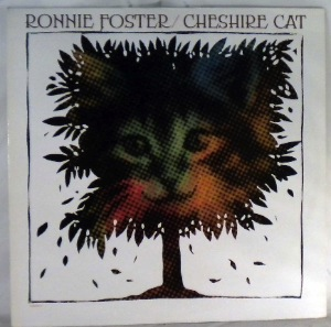 RONNIE FOSTER - Cheshire Cat - LP