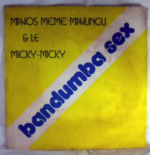 MAVOS MEME MAVUNGU & LE MICKY-MICKY - Bandumba sex - LP